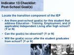 indicator 13 checklist post school goal s26