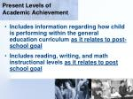 present levels of academic achievement