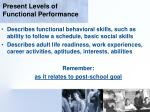 present levels of functional performance71