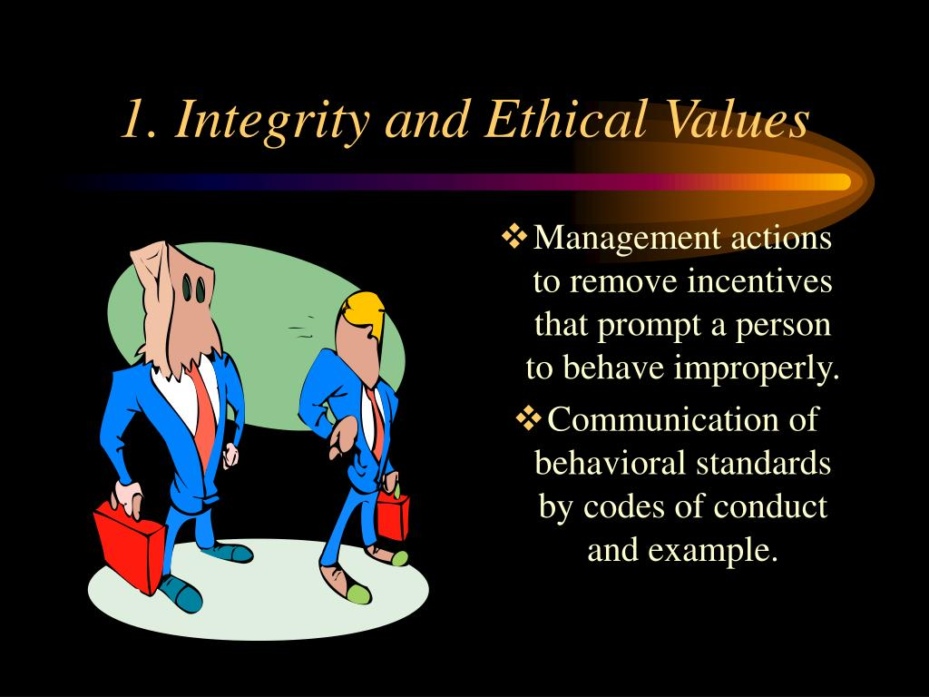 1. Integrity and Ethical Values