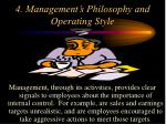 4 management s philosophy and operating style
