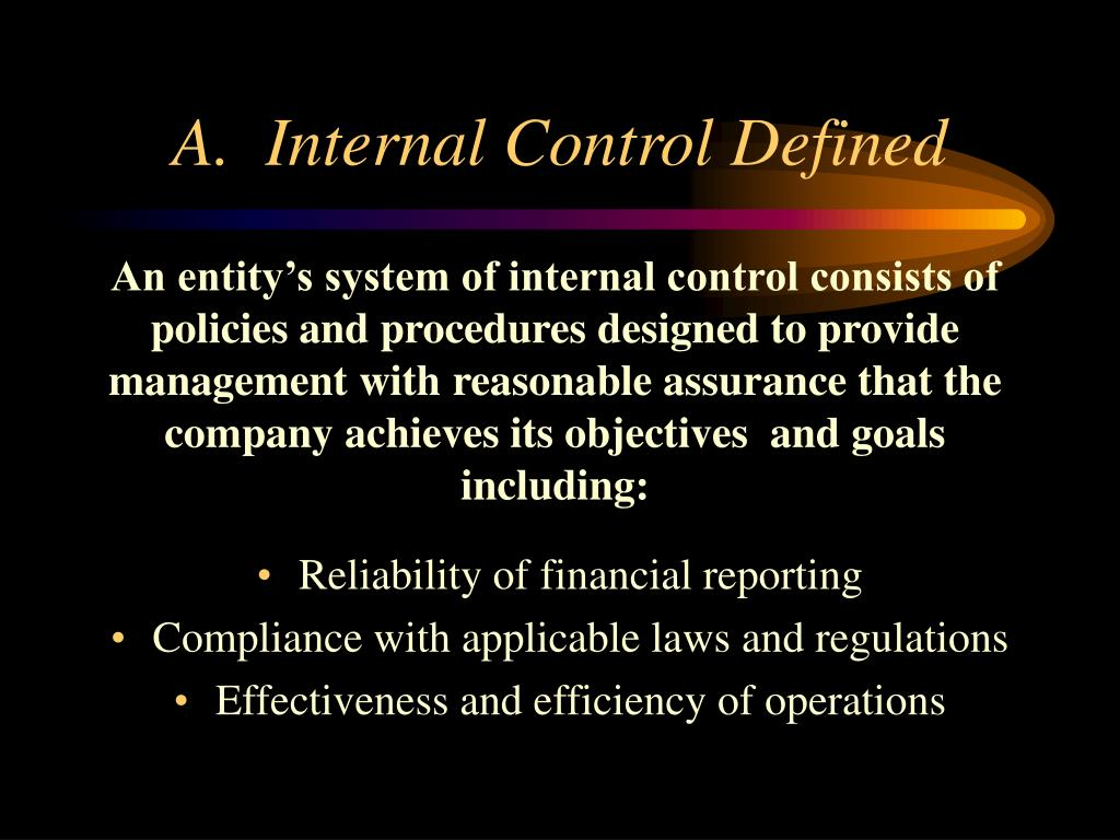 A.  Internal Control Defined