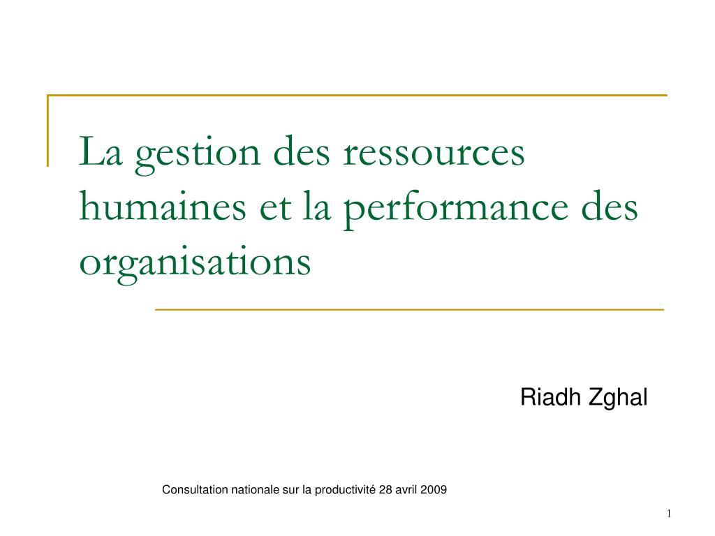 la gestion des ressources humaines et la performance des organisations l.