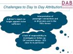 challenges to day to day attribution10