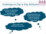 challenges to day to day attribution5