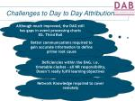 challenges to day to day attribution7