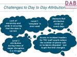 challenges to day to day attribution9