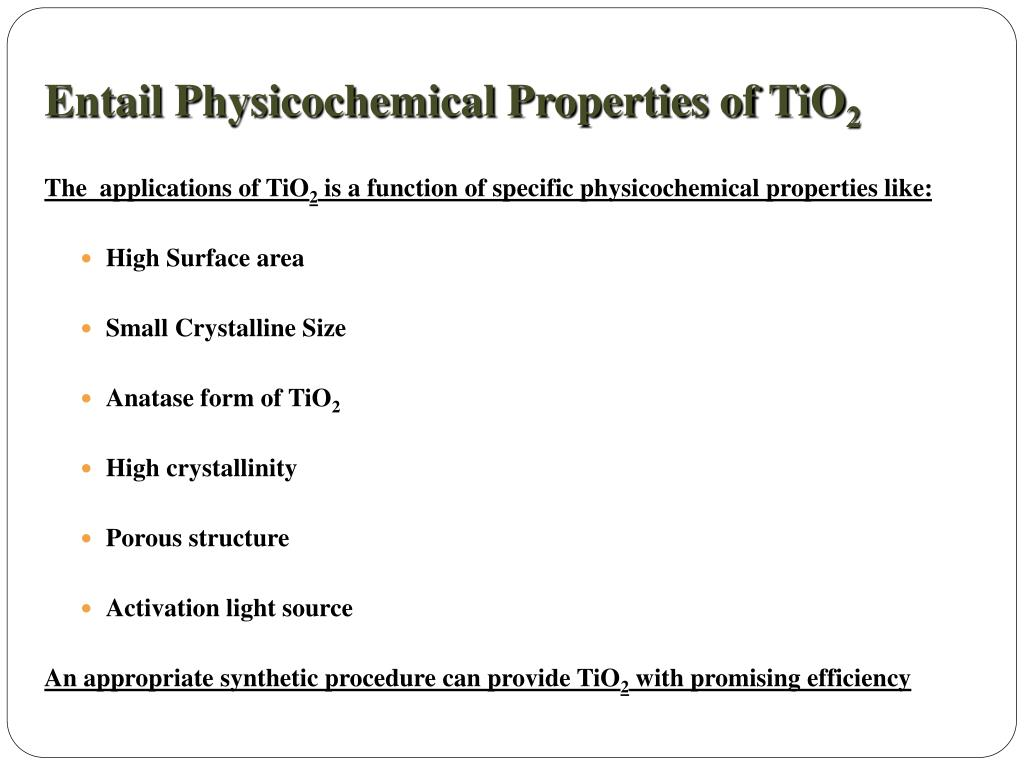 Entail Physicochemical Properties of TiO