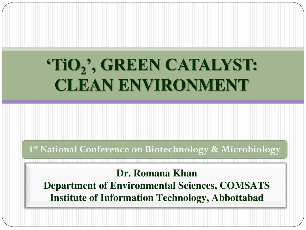 tio 2 green catalyst clean environment l.