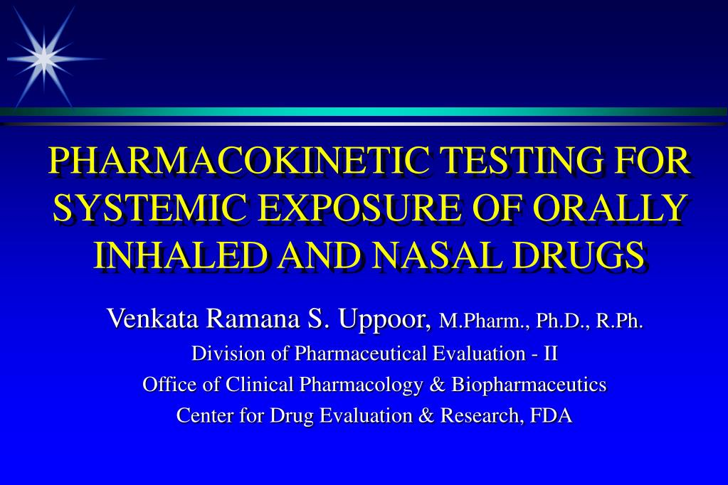 pharmacokinetic testing for systemic exposure of orally inhaled and nasal drugs l.