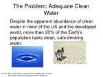the problem adequate clean water