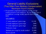 general liability exclusions that differ from workers compensation washington payroll limitation