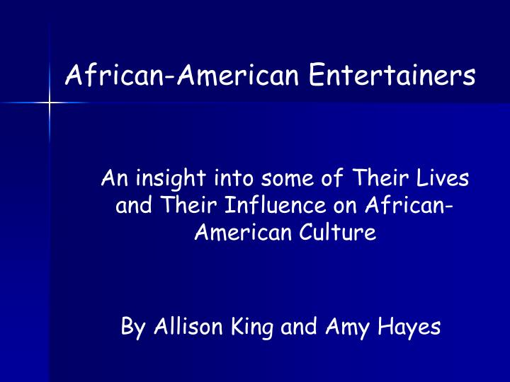 African-American Entertainers