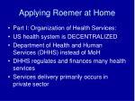 applying roemer at home