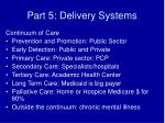 part 5 delivery systems