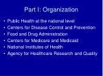 part i organization