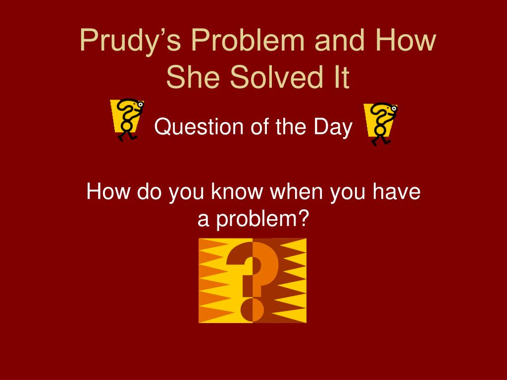 prudy s problem and how she solved it l.