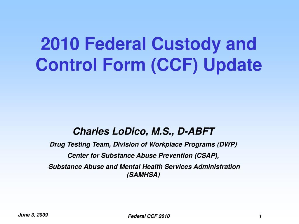 2010 federal custody and control form ccf update l.