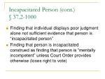 incapacitated person cont 37 2 1000