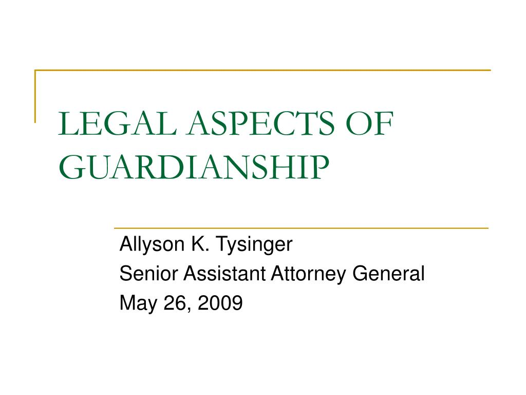 legal aspects of guardianship l.