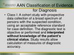 aan classification of evidence for diagnosis