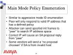 main mode policy enumeration