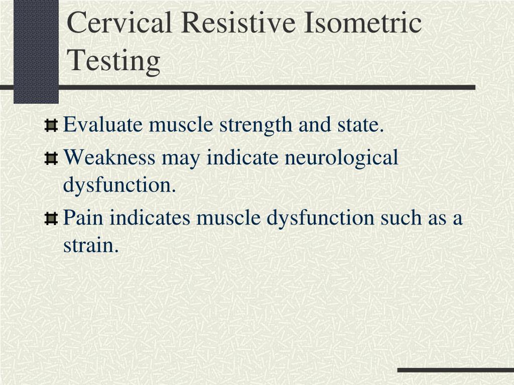 Cervical Resistive Isometric Testing