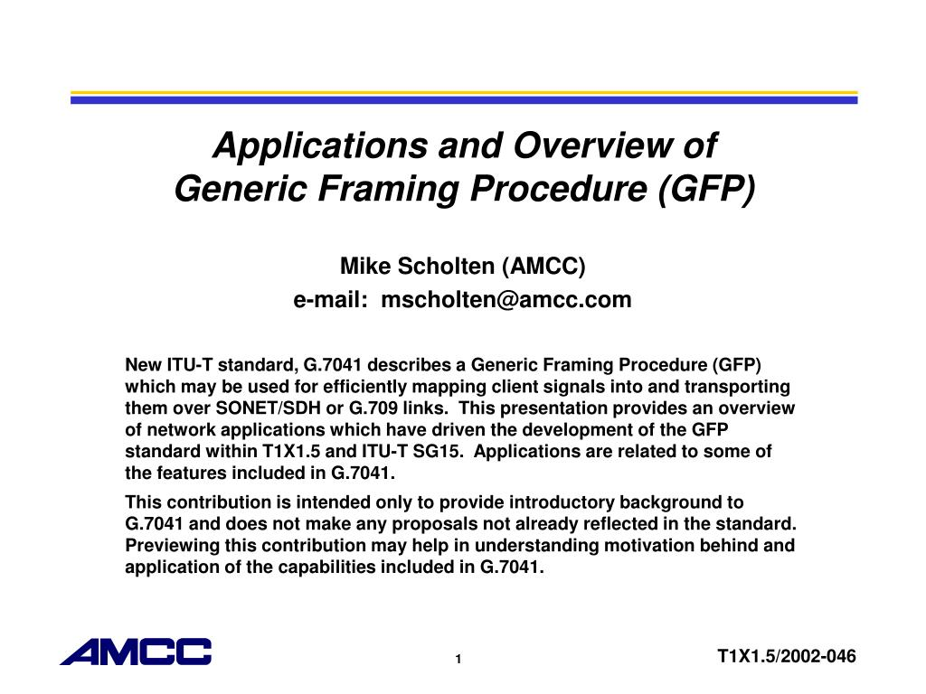 applications and overview of generic framing procedure gfp l.