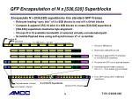gfp encapsulation of n x 536 520 superblocks