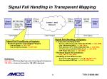 signal fail handling in transparent mapping