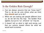 is the golden rule enough