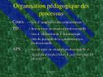 organisation p dagogique des processus