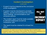 i ncident investigation continued