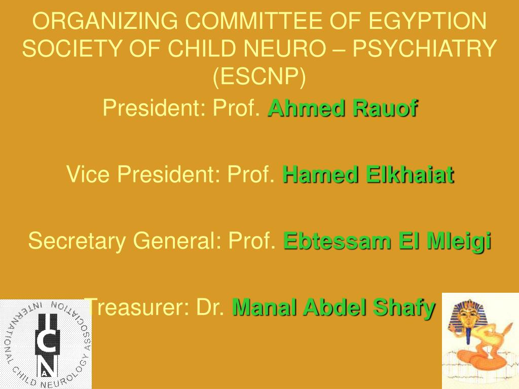 ORGANIZING COMMITTEE OF EGYPTION SOCIETY OF CHILD NEURO – PSYCHIATRY