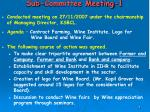 sub committee meeting 1