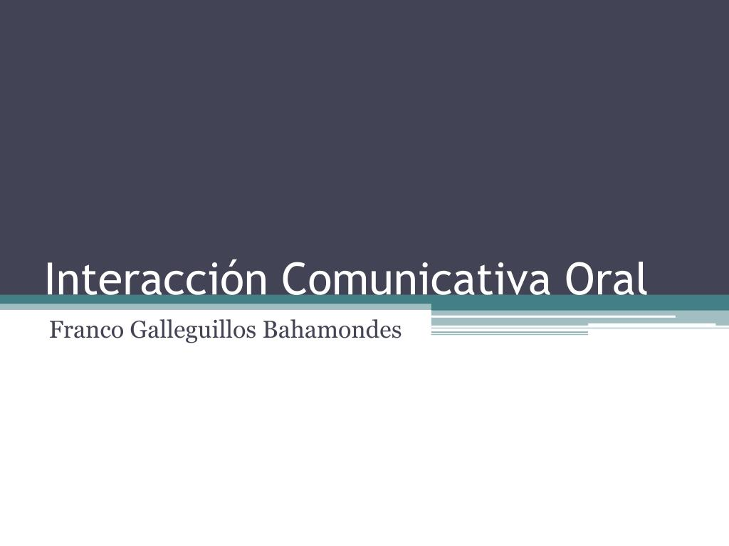 interacci n comunicativa oral l.