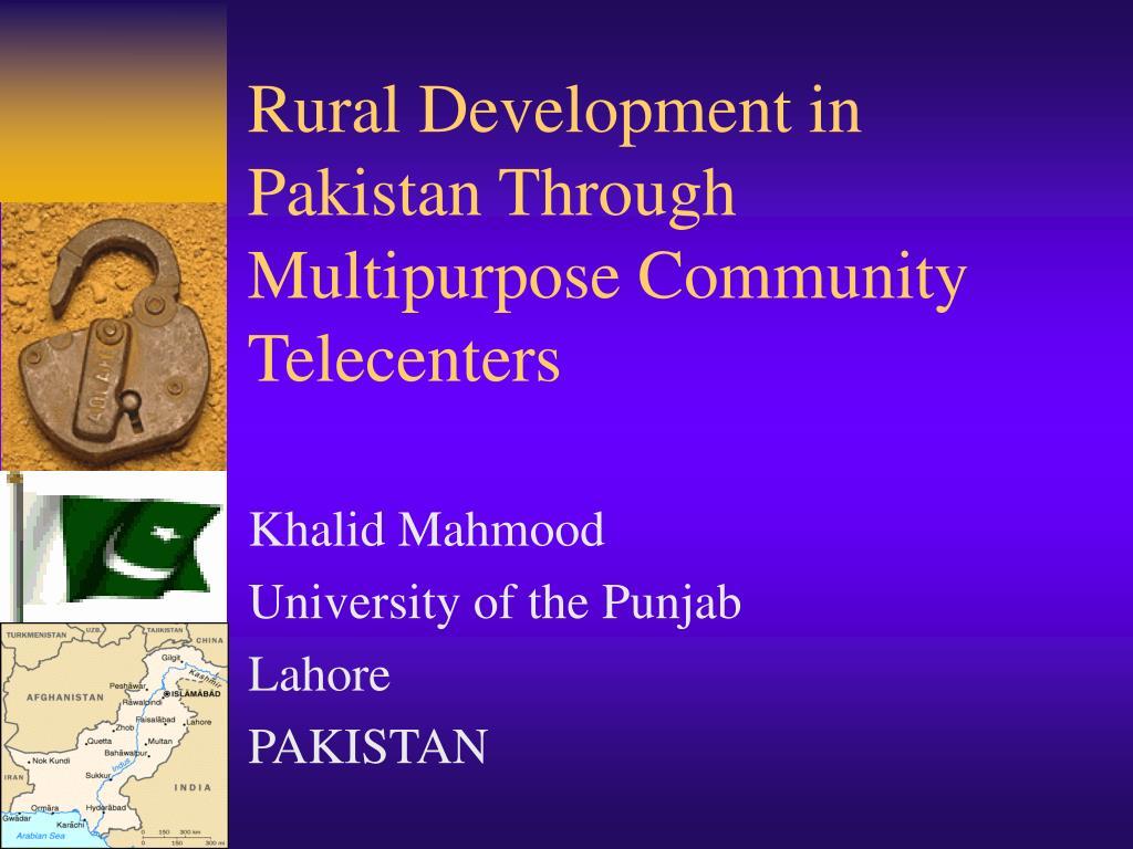 rural development in pakistan through multipurpose community telecenters l.