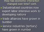 how has economic interaction changed over time cont