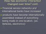 how has economic interaction changed over time cont35
