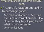 what influences economic activity cont