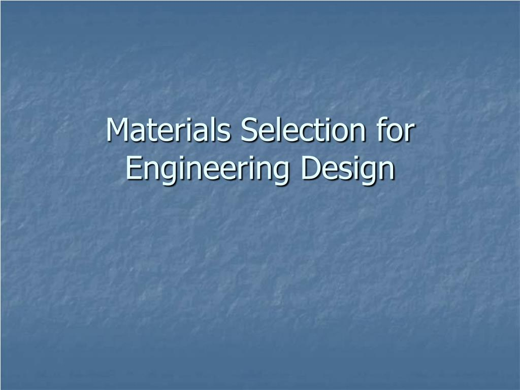 materials selection for engineering design l.