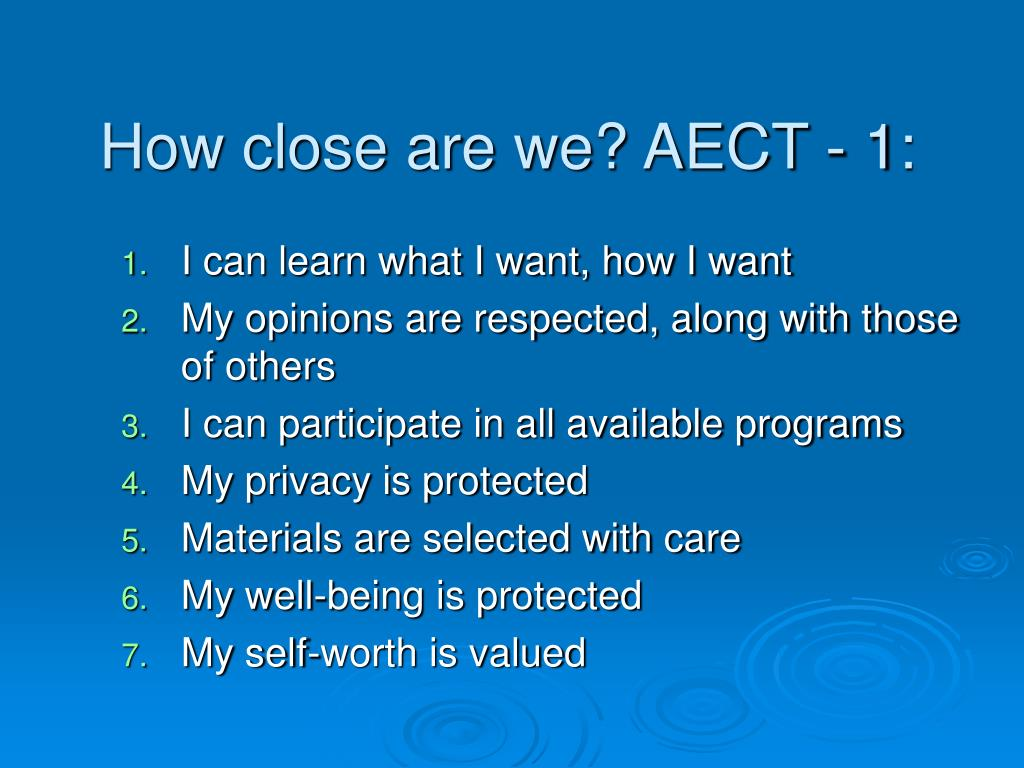 How close are we? AECT - 1: