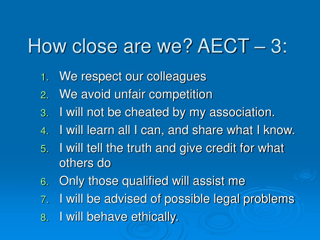 How close are we? AECT – 3: