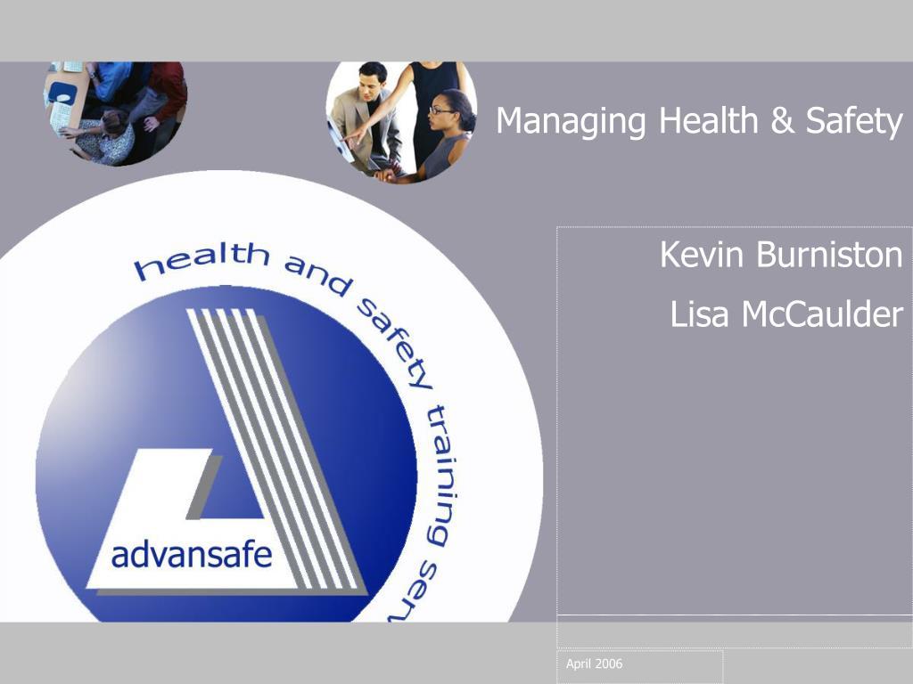 managing health safety l.