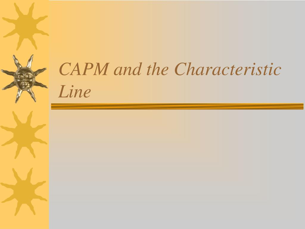 capm and the characteristic line l.