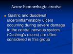 acute hemorrhagic erosive16