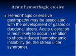 acute hemorrhagic erosive20