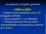 metaplastic atrophic gastritis62