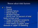 stress ulcer risk factors25
