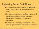 estimating future cash flows